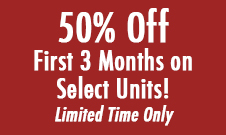 50% Off Your First 3 Months on Select Units! Limited Time Only
